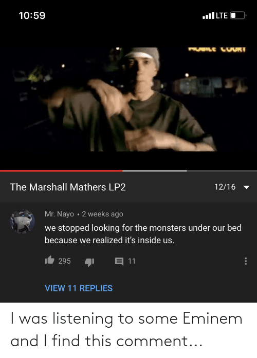 Eminem: I was listening to some Eminem and I find this comment...