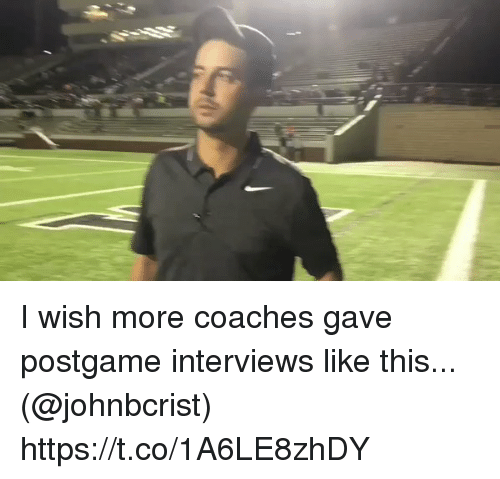 Football, Nfl, and Sports: I wish more coaches gave postgame interviews like this... (@johnbcrist) https://t.co/1A6LE8zhDY
