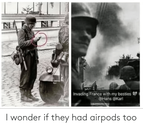 Airpods: I wonder if they had airpods too