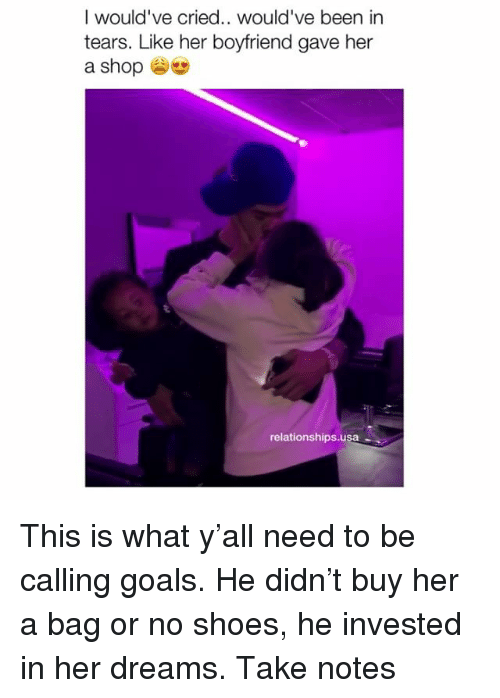 Goals, Relationships, and Shoes: I would've cried.. would've been in  tears. Like her boyfriend gave her  a shop  relationships.usa This is what y'all need to be calling goals. He didn't buy her a bag or no shoes, he invested in her dreams. Take notes