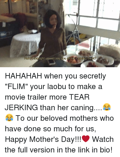 """Memes, Mother's Day, and Yo: IAtingught you all say yo  all not coming ba HAHAHAH when you secretly """"FLIM"""" your laobu to make a movie trailer more TEAR JERKING than her caning....😂😂 To our beloved mothers who have done so much for us, Happy Mother's Day!!!❤ Watch the full version in the link in bio!"""