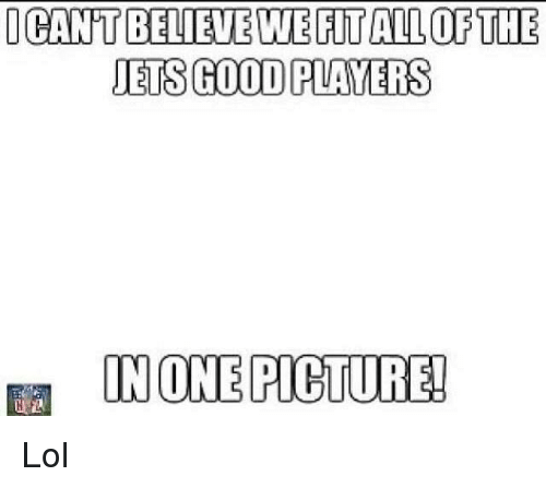 NFL: ICANT BELIEVE WEFITALLOFTHEE  JETS GOOD PLANTERS Lol