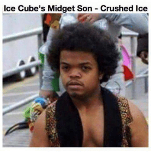 Crush, Ice Cube, and Mexican Word of the Day: Ice Cube's Midget Son Crushed lce