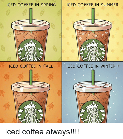 25+ Best Memes About Iced Coffee | Iced Coffee Memes
