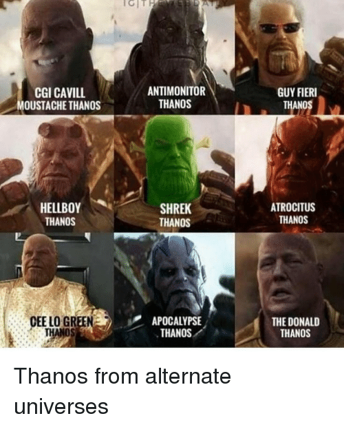 cee lo green: İCİT  CGI CAVILL  OUSTACHE THANOS  ANTIMONITOR  THANOS  GUY FIERI  THANOS  HELLBOY  THANOS  SHREK  THANOS  ATROCITUS  THANOS  CEE LO GREEN  APOCALYPSE  THANOS  THE DONALD  THANOS