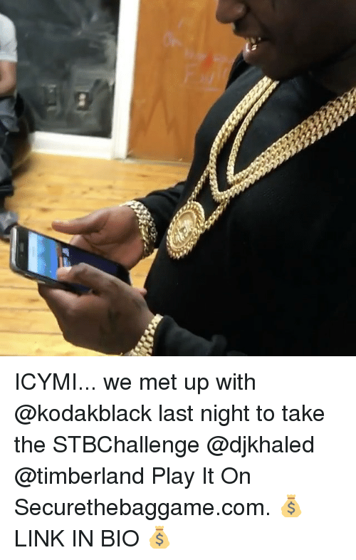 Memes, Timberland, and 🤖: ICYMI... we met up with @kodakblack last night to take the STBChallenge @djkhaled @timberland Play It On Securethebaggame.com. 💰 LINK IN BIO 💰