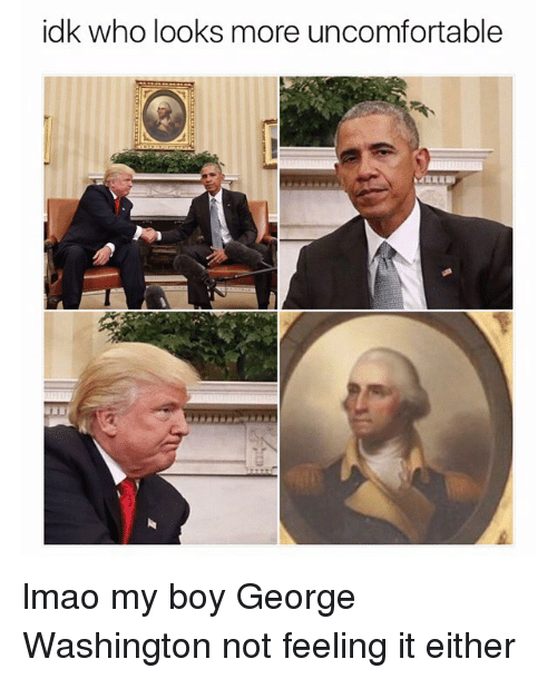 Funny, Lmao, and Memes: idk who looks more uncomfortable lmao my boy George Washington not feeling it either
