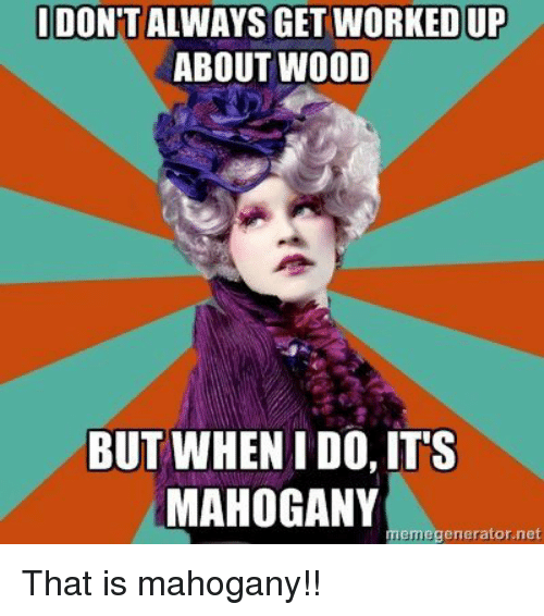 Best memes about that is mahogany