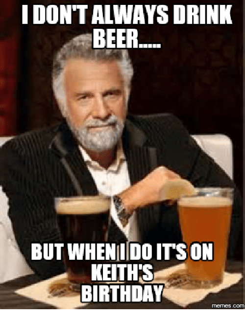 Funny Birthday Drinking Meme : Best memes about happy birthday meme beer