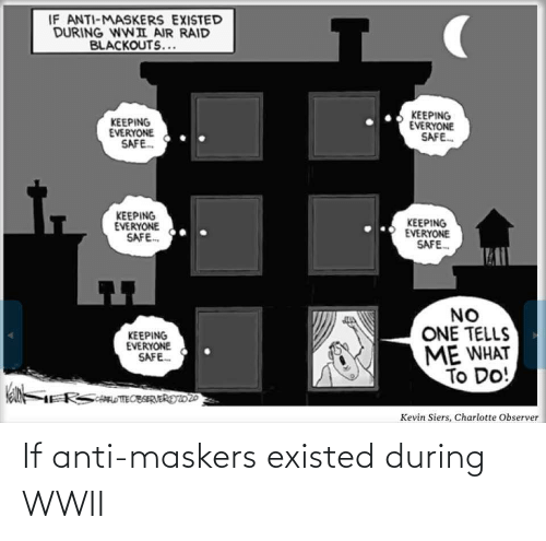 wwii: If anti-maskers existed during WWII