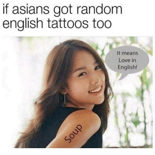 Asians: if asians got random  english tattoos too  It means  Love in  English!  cう