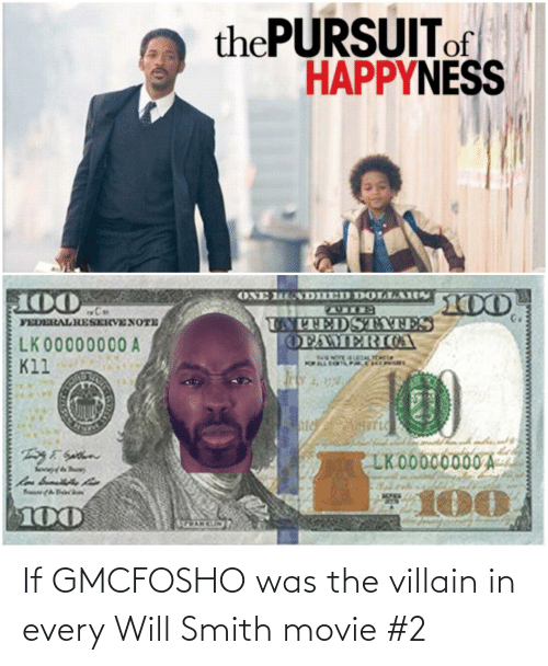 Gmcfosho: If GMCFOSHO was the villain in every Will Smith movie #2