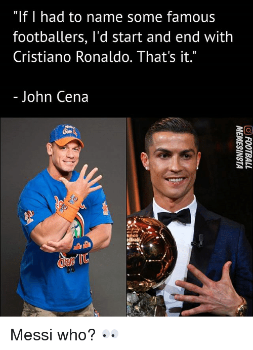 """Cristiano Ronaldo, John Cena, and Memes: """"If 