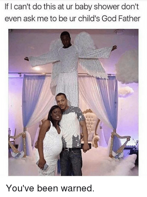 memes shower and baby shower if i can 39 t do this at ur baby shower