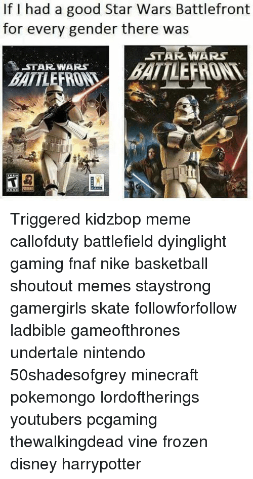 For every gender there was star wars star wars battletriggered kidzbop