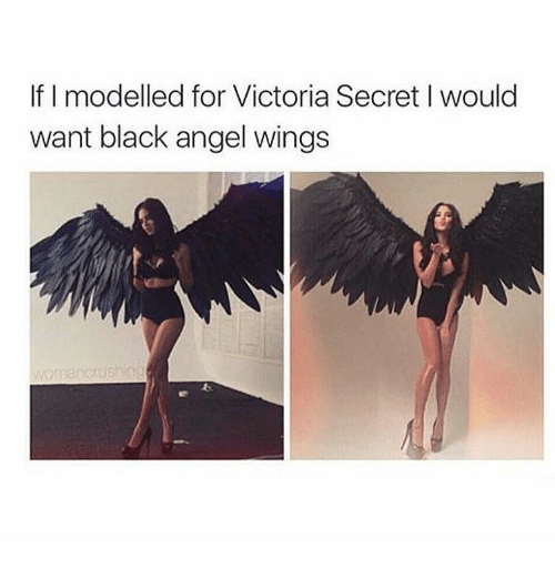 Victoria's Secret, Angel, and Angels: If I modelled for Victoria Secret would  want black angel wings