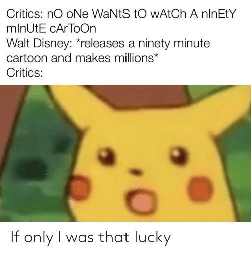 lucky: If only I was that lucky