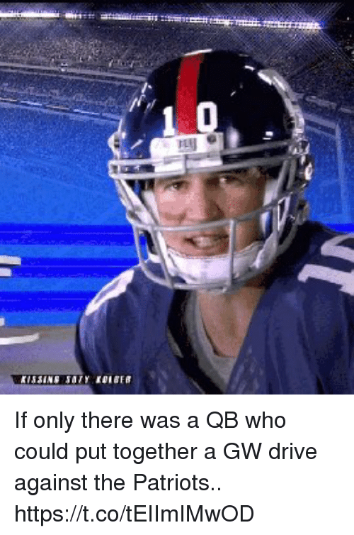 Football, Nfl, and Patriotic: If only there was a QB who could put together a GW drive against the Patriots.. https://t.co/tEIImIMwOD