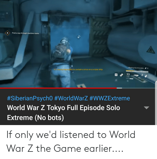 world war: If only we'd listened to World War Z the Game earlier....