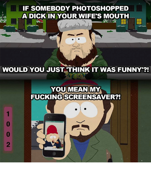 "Peds: IF SOMEBODY PHOTOSHOP PED  A DICK IN YOUR WIFE""S MOUTH  WOULD YOU JUST THINK IT WAS FUNNY  YOU MEAN  MY  FUCKING SCREENSAVER?!"
