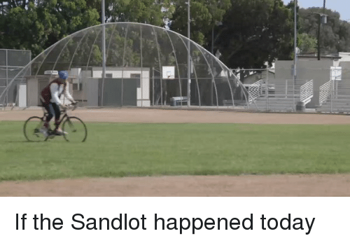 Funny, The Sandlot, and Sandlot: If the Sandlot happened today
