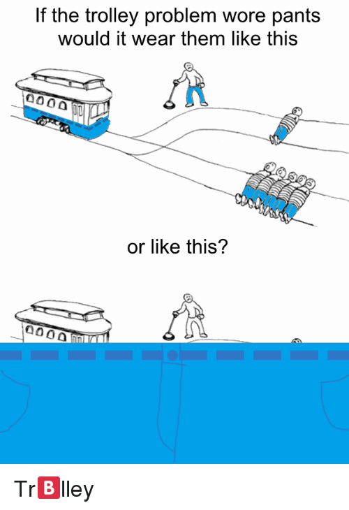 the trolley problems
