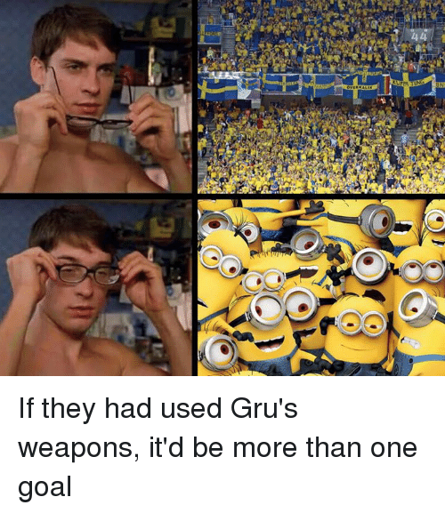Dank, Goal, and 🤖: If they had used Gru's weapons, it'd be more than one goal