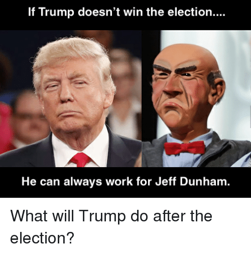 Funny Memes If Donald Trump Wins : Funny meme trump memes of on sizzle