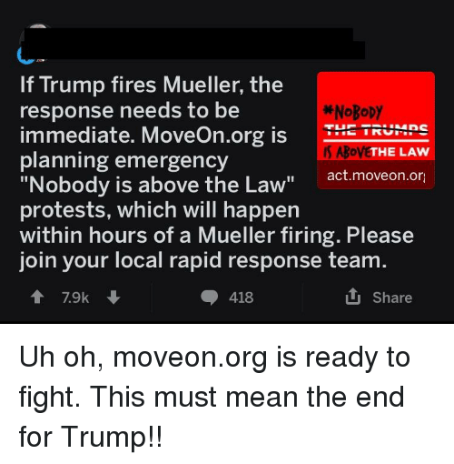 Trump Is Not Above The Law Home: If Trump Fires Mueller The Response Needs To Be Immediate