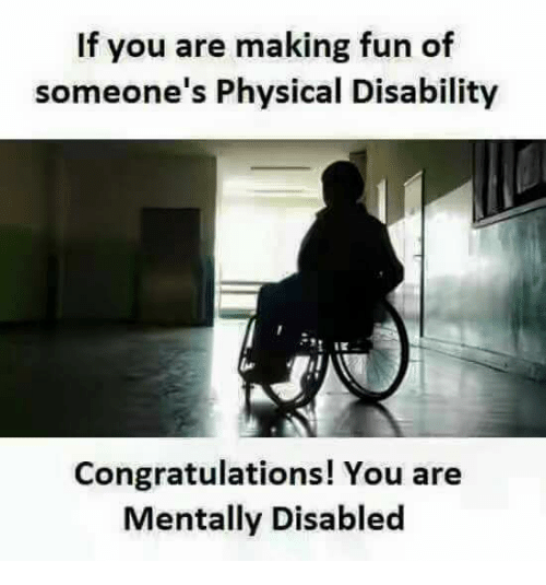 dating someone physical disability I was born with spina bifida and i don't consider myself disabled and i wouldn't mind dating someone physical disability mental disorder or on disability.