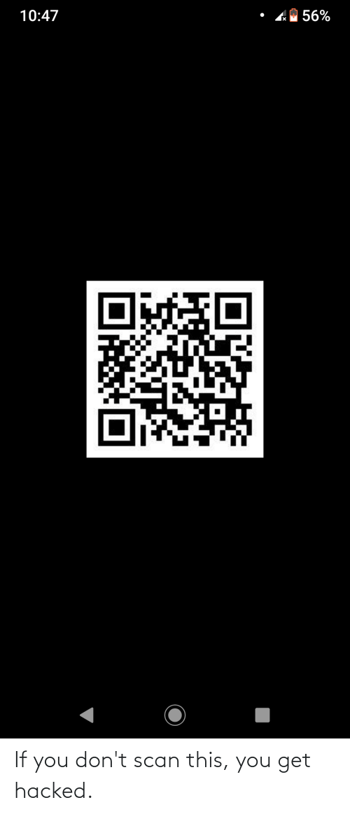 Scan: If you don't scan this, you get hacked.