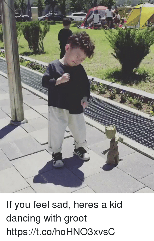 Dancing, Girl Memes, and Sad: If you feel sad, heres a kid dancing with groot https://t.co/hoHNO3xvsC