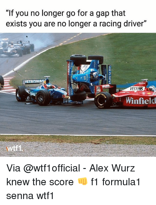 """Memes, F1, and 🤖: """"If you no longer go for a gap that  exists you are no longer a racing driver""""  VELTNS  Winfield  wtti Via @wtf1official - Alex Wurz knew the score 👊 f1 formula1 senna wtf1"""