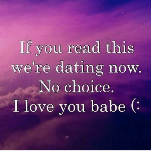 if you read this were dating now