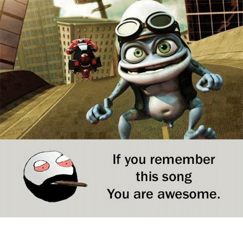 Awesomness: If you remember  this song  You are awesome.