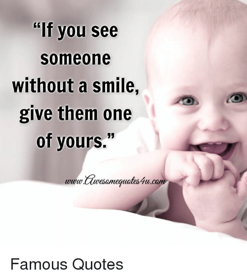I Want To See You Smile Quotes: 25+ Best Memes About Without A Smile