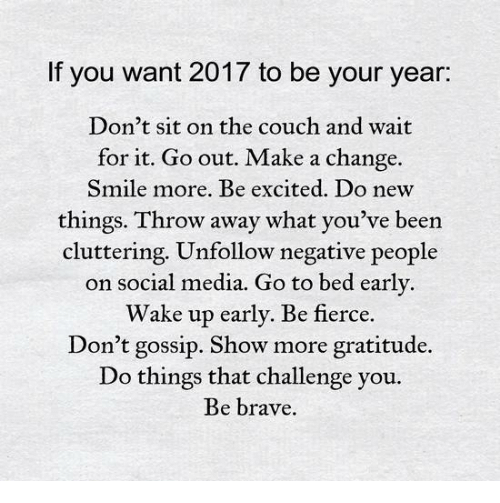 Image result for if you want 2017 to be your year