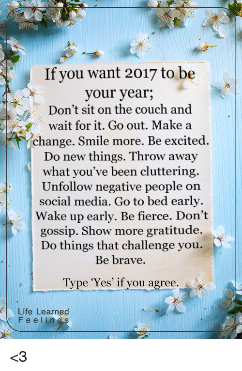 If You Want 2017 To Be Your Year Don T Sit On The Couch