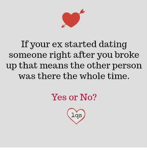 ex started online dating How can my ex boyfriend moved on so fast and start dating only 3 weeks when my ex started dating someone else a after a breakup when he has started dating.
