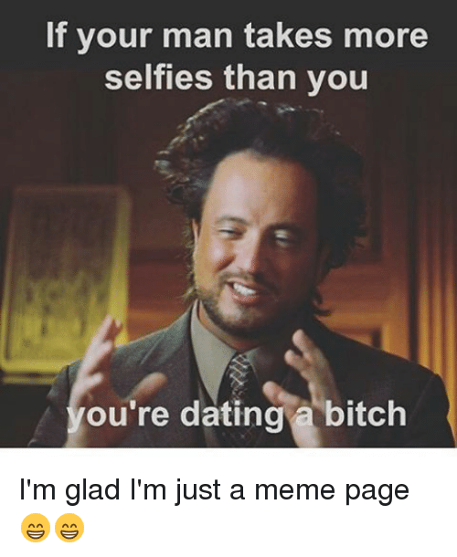 Dating a bitch
