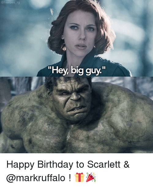 Ig Heroes Hey Big Guy Happy Birthday To Scarlett