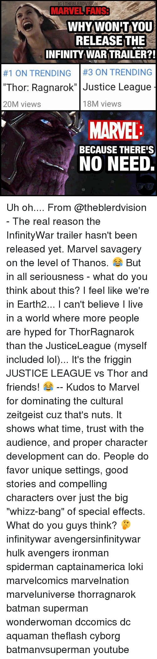 """Batman, Friends, and Lol: IG I THEBLERDVISION  MARVEL FANS3  MARVEL FANS  WHYWON'TYoU  RELEASE THE  INFINITY WAR TRAILER?!  #1 ON TRENDING 