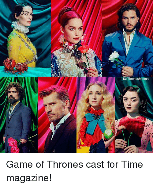 time magazine: IG/ThronesMemes Game of Thrones cast for Time magazine!