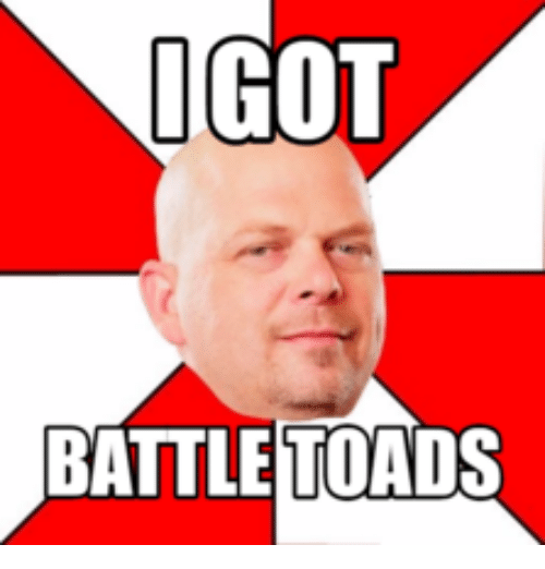 25+ Best Memes About Pawn Stars Battletoads  Pawn Stars