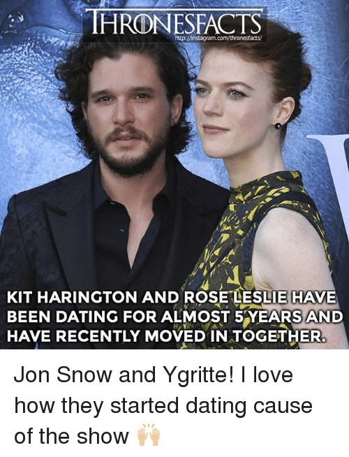 Kit Harington: IHRONESFACTS  KIT HARINGTON AND ROSE LESLIE HAVE  BEEN DATING FOR ALMOST 5 YEARS AND  HAVE RECENTLY MOVED IN TOGETHER. Jon Snow and Ygritte! I love how they started dating cause of the show 🙌🏼