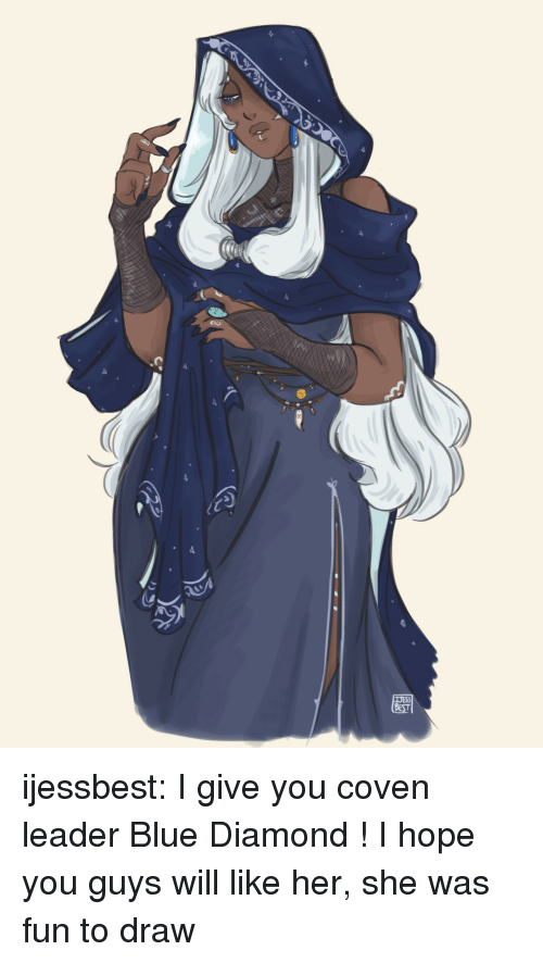 coven: ijessbest: I give you coven leader Blue Diamond ! I hope you guys will like her, she was fun to draw