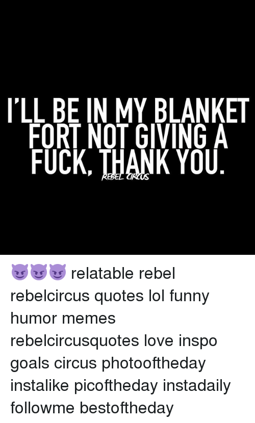 ill be in my blanket fort not giving a fuck 20495398 🅱 25 best memes about blanket forts blanket forts memes