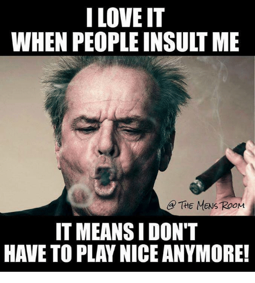 Funny Meme War Comebacks : Funny insult memes of on sizzle insulter