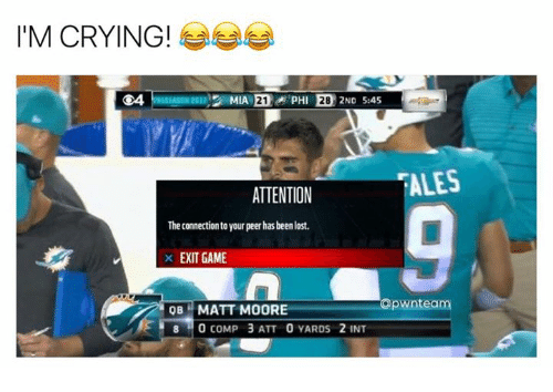 Peering: I'M CRYING!  G4  ALES  ATTENTION  The connection to your peer has been lost.  X EXIT GAME  apwnteam  OBMATT MOORE  8 0 COMP 3 ATT 0 YARDS 2 INT