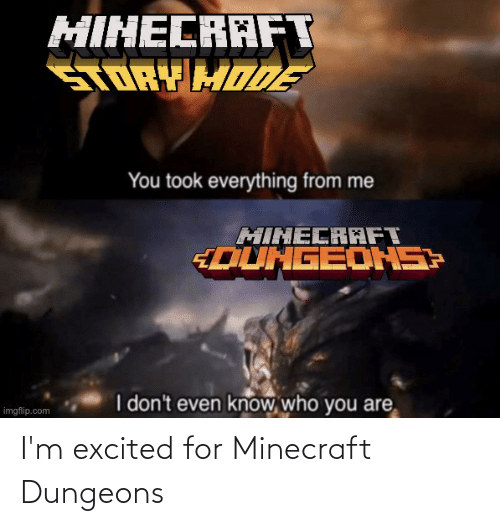 dungeons: I'm excited for Minecraft Dungeons